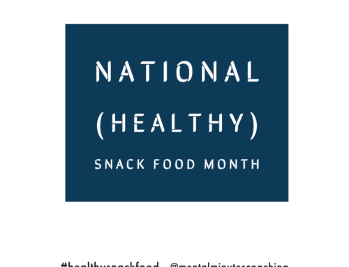 National (Healthy) Snack Food Month
