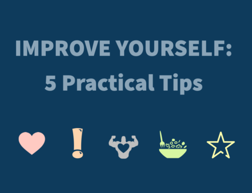 5 Practical Tips for Improving Yourself